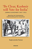 """May 14, 2019 - WORLDWIDE: Raghuvendra Tanwar """"Be Clear Kashmir Will Vote for India"""" Book Release"""
