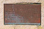 Dedication plaque at the Old Spanish Days Carriage Museum, Santa Barbara, California