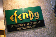 Sign with name Efendy and Turkish Ottoman Restaurant. Efendi Efendy traditional Turkish and Ottoman Restaurant, The Block, Tirana. Albania, Balkan, Europe.
