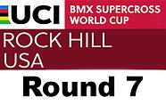 2019 UCI BMX SX World Cup - Rock Hill - Round 7