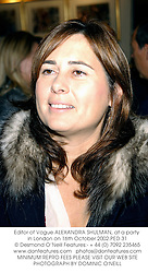 Editor of Vogue ALEXANDRA SHULMAN, at a party in London on 16th October 2002.PED 31
