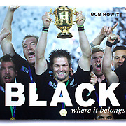 The front cover of BLACK where it belongs by Bob Howitt, published by HarperSports. Photo Tim Clayton