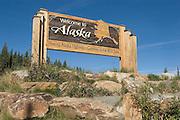 USA, Alaska, Welcome to Alaska sign seen when entering Alaska from Canada at Port Alcan along the Alaska Highway.