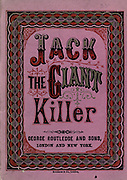"""Jack the giant killer Published by George Routledge and sons in 1865 """"Jack the Giant Killer"""" is a Cornish fairy tale and legend about a young adult who slays a number of bad giants during King Arthur's reign. The tale is characterised by violence, gore and blood-letting. Giants are prominent in Cornish folklore"""
