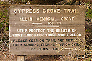 Cypress Grove Trail sign, Point Lobos State Reserve, Carmel, California