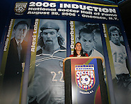 28 August 2006: 2006 inductee Carla Overbeck gives her speech. The National Soccer Hall of Fame Induction Ceremony was held at the National Soccer Hall of Fame in Oneonta, New York.