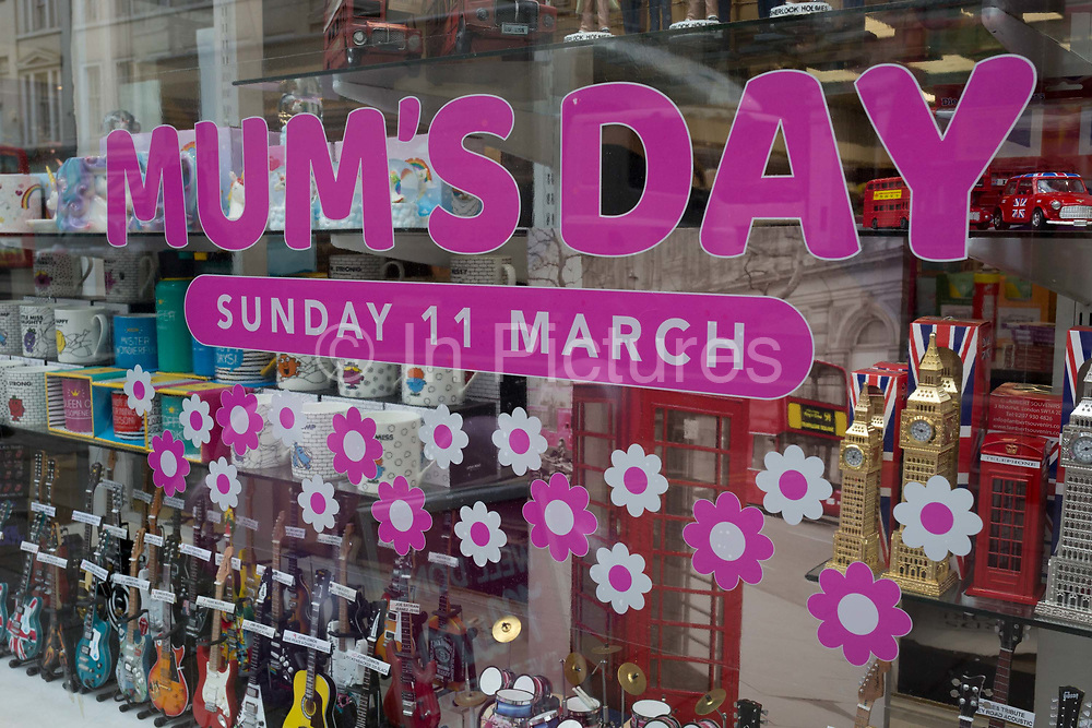 A Mums Day message in the window of a trinket and card shop on the Strand, on 5th March 2018, in London, England.