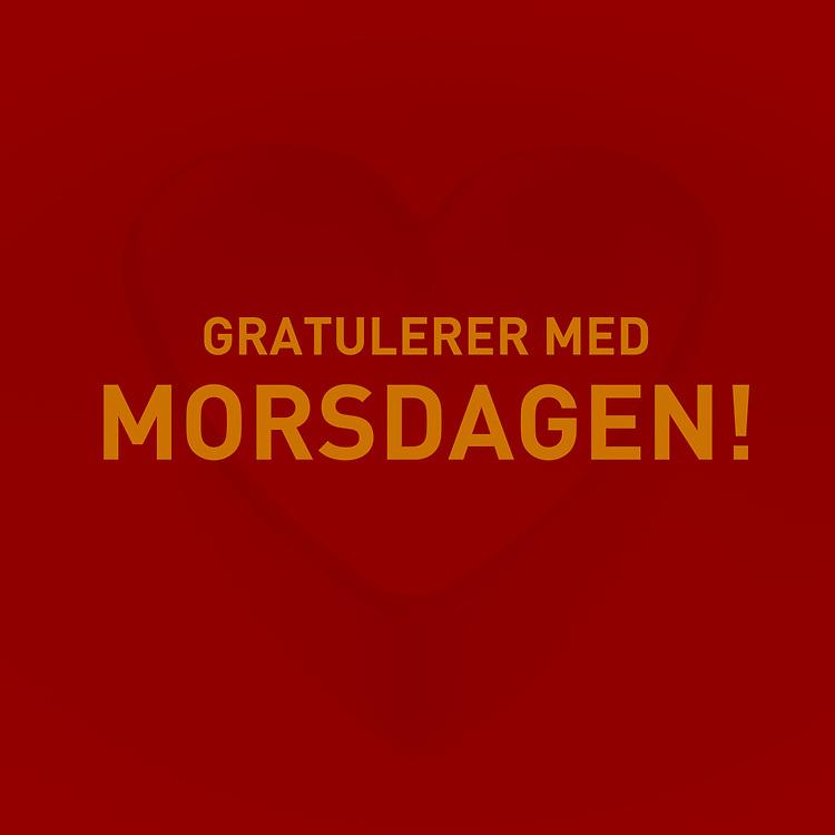 Norsk tekst «Gratulerer med morsdagen!» på rød bakgrun med foto av subtilt hjerte.