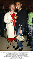 Left to right, PAULA NICHOLLS and her daughter Singer JAVINE HYLTON, at a party in London on 4th March 2004.PSF 69