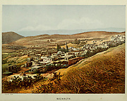 Nazareth cityscape from the book Scenes in the East : consisting of twelve coloured photographic views of places mentioned in the Bible, with descriptive letter-press. By Tristram, H. B. (Henry Baker), 1822-1906; Published by the Society for Promoting Christian Knowledge (Great Britain) in London in 1872