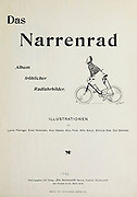 Book cover of From the Book Das Narrenrad : Album fröhlicher Radfahrbilder [The fool's wheel: album of happy cycling pictures] by Feininger, Lyonel, 1871-1956, illustrator; Heilemann, Ernst, 1870- illustrator; Hansen, Knut, illustrator; Fürst, Edmund, 1874-1955, illustrator; Edel, Edmund, illustrator; Schnebel, Carl, illustrator; Verlag Otto Elsner, printer. Published in Germany in 1898