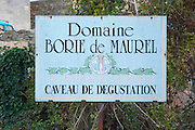 Domaine Borie de Maurel. In Felines-Minervois. Minervois. Languedoc. France. Europe.