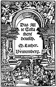 Martin Luther (1483-1546) German religious reformer. Title page of Luther's translation of the Old Testament from Hebrew into German (1534)