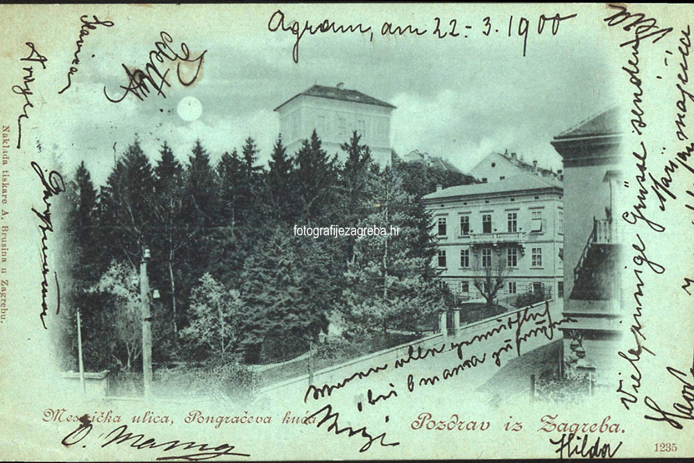 Pozdrav iz Zagreba : Mesnička ulica, Pongračeva kuća. <br /> <br /> ImpresumZagreb : Naklada tiskare A. Brusina, [1900].<br /> Materijalni opis1 razglednica : tisak ; 8,9 x 14 cm.<br /> NakladnikTiskara A. Brusina<br /> Vrstavizualna građa • razglednice<br /> ZbirkaGrafička zbirka NSK • Zbirka razglednica<br /> Formatimage/jpeg<br /> PredmetZagreb –– Mesnička ulica<br /> SignaturaRZG-MESN-9<br /> Obuhvat(vremenski)19. stoljeće • 20. stoljeće<br /> NapomenaRazglednica je putovala 1900. godine. • Palača je od 1887.-1930. godine u vlasništvu Guida Pongratza (otuda naziv Pongračev dvorac ili kuća). Od 1835.-1887. godine palača je u vlasništvu grofa Aleksandara Draškovića (otuda naziv Kuća Aleksandra Draškovića u Visokoj ulici br. 22). Nakon 1930. godine palača nosi naziv Kraljev dvor kao rezidencija kralja Aleksandra.<br /> PravaJavno dobro<br /> Identifikatori000954895<br /> NBN.HRNBN: urn:nbn:hr:238:941042 <br /> <br /> Izvor: Digitalne zbirke Nacionalne i sveučilišne knjižnice u Zagrebu