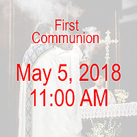 St Ann Parish - Neponset Dorchester,  MA First Communion celebration on May 5, 2018, at 11:00 AM