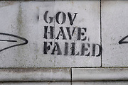Gov have failed graffiti on 13th April 2021 in London, United Kingdom. This stencil graffiti suggests that the British government are failing its people on one form or another.