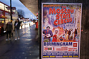 Poster advertising the arrival of the Moscow State Circus at night in the Kings Heath area of Birmingham, United Kingdom. Kings Heath is a suburb of Birmingham, three miles south of the city centre. It is the next suburb south from Moseley.