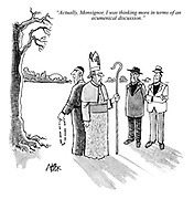 """""""Actually, Monsignor, I was thinking more in terms of an ecumenical discussion."""""""
