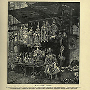 A seller of Lanterns at a market in Cairo Wood engraving of from 'Picturesque Palestine, Sinai and Egypt' by Wilson, Charles William, Sir, 1836-1905; Lane-Poole, Stanley, 1854-1931 Volume 4. Published in 1884 by J. S. Virtue and Co, London