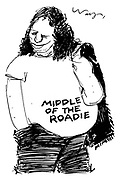 (Overweight rocker wearing a t-shirt reading 'Middle of the Roadie')