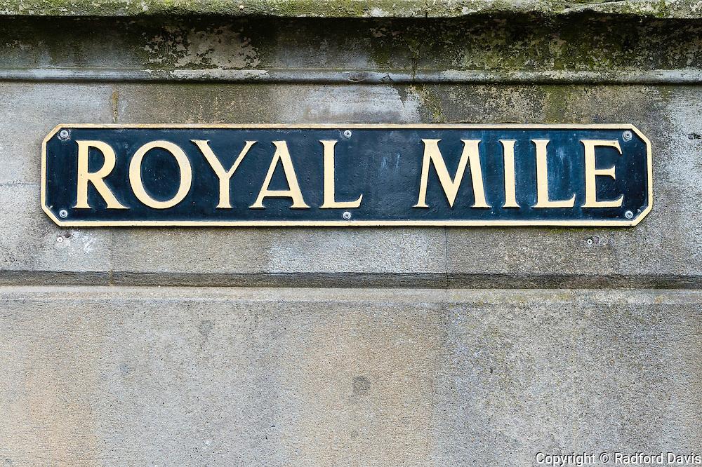 Royal Mile sign, Edinburgh, Scotland, UK