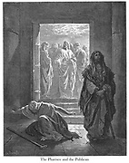 The Pharisee and the Publican [Luke 18:11-13] From the book 'Bible Gallery' Illustrated by Gustave Dore with Memoir of Dore and Descriptive Letter-press by Talbot W. Chambers D.D. Published by Cassell & Company Limited in London and simultaneously by Mame in Tours, France in 1866