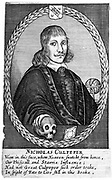 Nicholas Culpepper (1616-1654) English physician, herbalist and astrologer  Frontispiece from his 'School of Physick'showing him with hand on a skull and with blank horoscope chart. Copperplate engraving.