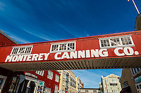 Monterey Canning Company, Cannery Row, Monterey, Monterey County, California USA