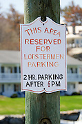Sign at the harbor in Ogunquit, Maine: lobstermen parking only.