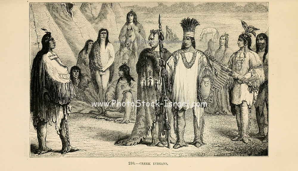 Creek Indians (The Muscogee, also known as the Muskogee, Muscogee Creek, Creek, Mvskokvlke, or the Muscogee Creek Confederacy) engraving on wood From The human race by Figuier, Louis, (1819-1894) Publication in 1872 Publisher: New York, Appleton