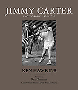 """""""Jimmy Carter - Photographs 1970 - 2010"""" by Ken Hawkins with a forword by Carter White House Deputy Press Secretary Rex Granum. ISBN 0692753397. Available at https://www.CarterBook.com ."""