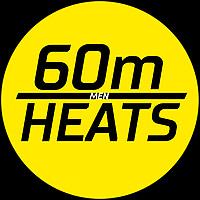 60m Heats - Men