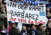 Fotball<br /> Bundesliga<br /> 11.03.2007<br /> Foto: Witters/Digitalsport<br /> NORWAY ONLY<br /> <br /> Fans Hamburger SV mit Transparent fuer Rafael van der Vaart HSV und Sergej Barbarez Bayer<br /> Bundesliga Hamburger SV - Bayer 04 Leverkusen