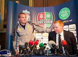 DUBLIN, REPUBLIC OF IRELAND - Friday, August 9, 2013: Liverpool's manager Brendan Rodgers and Glasgow Celtic's manager Neil Lennon during a press conference at Mansion House ahead of the preseason friendly match in Dublin. (Pic by David Rawcliffe/Propaganda)