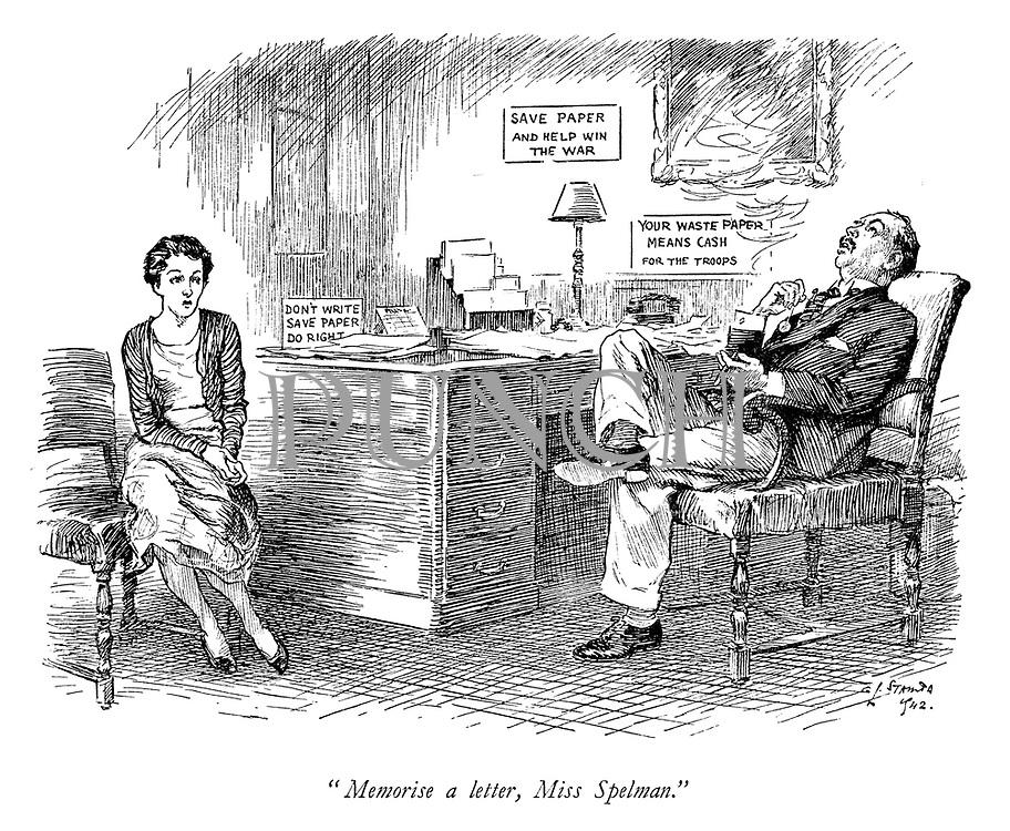 """Memorise a letter, Miss Spelman."""