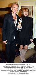 Singer STING and his wife TRUDIE STYLER, at a reception in London on 3rd December 2003.PPG 48