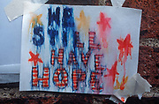 A week after the 9-11 terrorist attacks on the Twin Towers and the Pentagon, a rain-spattered poster sends a We Still Have Hope message to American patriots, on 19th September 2001, New York, USA.