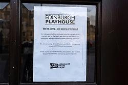 Edinburgh, Scotland, UK. 18 March 2020. Sign of doors of theatre warn that coronavirus has caused Playhouse Theatre to close. Iain Masterton/Alamy Live News.