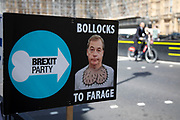 Anti Brexit, and against Nigel Farage and the Brexit Party in Westminster as inside Parliament the Tory leadership race continues on 17th June 2019 in London, England, United Kingdom.