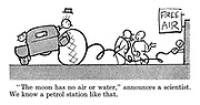 """""""The moon has no air or water,"""" announces a scientist. We know a petrol station like that."""
