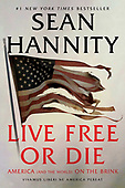 "August 04, 2020 - WORLDWIDE: Sean Hannity ""Live Free Or Die"" Book Release"
