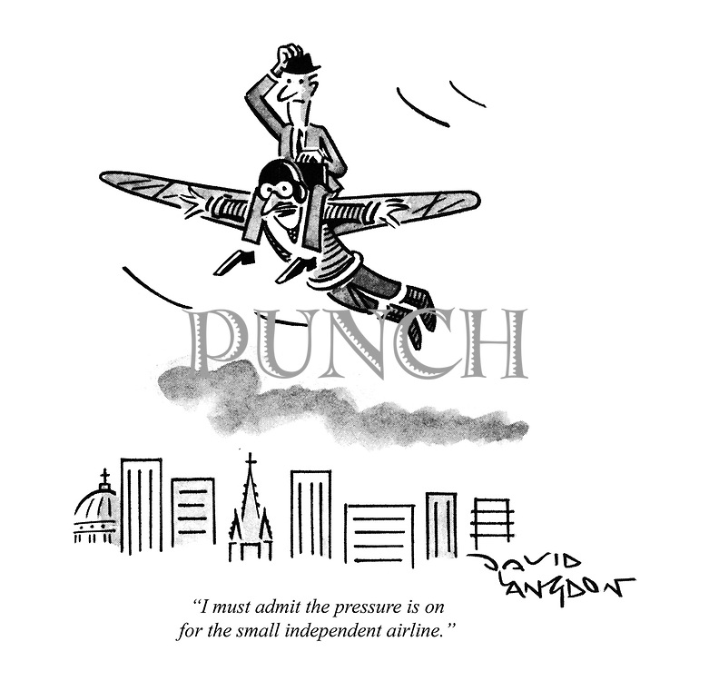 """""""I must admit the pressure is on for the small independent airline."""" (cartoon showing a businessman on-board a 'birdman' plane)"""
