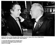 Robert De Niro & Kirk Douglas Film at Steve Tisch &  Vanity Fair's Oscar Night Party,<br />Mortons,  Los Angeles. March 1994.  Film 94560/10<br /> <br />© Copyright Photograph by Dafydd Jones<br />66 Stockwell Park Rd. London SW9 0DA<br />Tel 0171 733 0108.