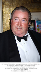 SIR WILLIAM McALPINE at a party in London on 24th March 2003.PIH 6
