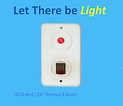 Humourous quote: Let There be light with a water boiler light switch