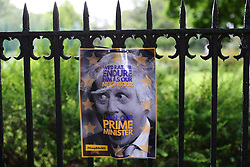 A poster a gate opposite the south London home of Conservative party leadership candidate Boris Johnson.