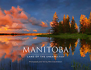 PRODUCT: Book<br /> TITLE: Manitoba: Land of the Unexpected<br /> CLIENT: Vidacom Publications