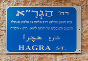 "HAGRA street, Jerusalem, Israel. Named after the Vilna Gaon Elijah ben Solomon Zalman, ""the pious genius from Vilnius"""