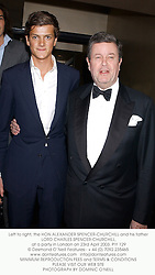 Left to right, the HON.ALEXANDER SPENCER-CHURCHILL and his father LORD CHARLES SPENCER-CHURCHILL,  at a party in London on 23rd April 2003.	PIY 129