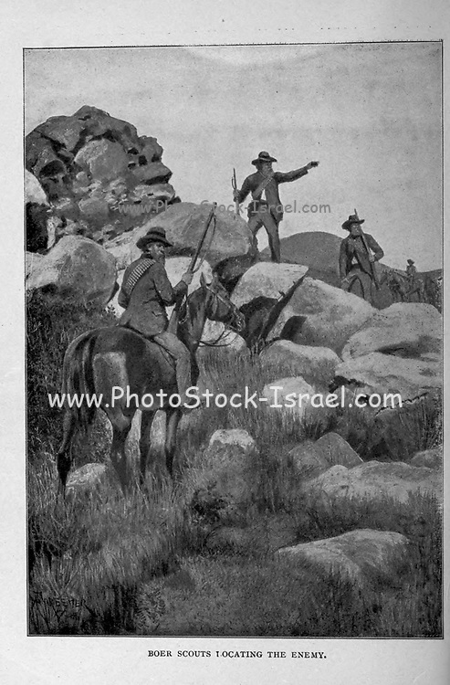 Boer Scouts locating the Enemy from the book ' Boer and Britisher in South Africa; a history of the Boer-British war and the wars for United South Africa, together with biographies of the great men who made the history of South Africa ' By Neville, John Ormond Published by Thompson & Thomas, Chicago, USA in 1900